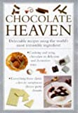 img - for Chocolate Heaven: Delectable Recipes Using the World's Most Irresistible Ingredients (Cook's Essentials) book / textbook / text book