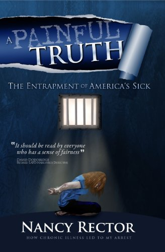 A Painful Truth - The Entrapment of Americas Sick