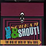 Beg, Scream & Shout!: The Big Ol' Box Of 60's Soul