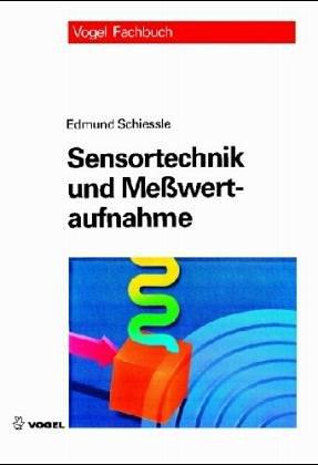Sensortechnik und Messwertaufnahme