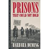Prisons That Could Not Hold, Barbara Deming, 0933216157