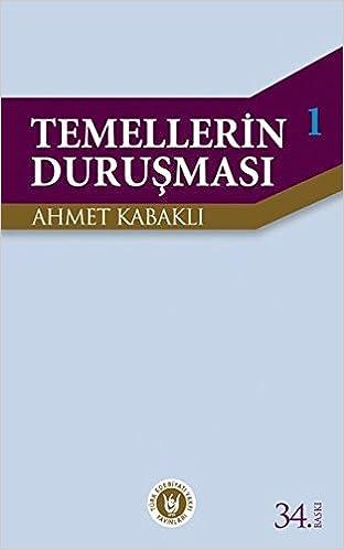 Book Temellerin durusmasi (Fikir eserleri dizisi / Turk Edebiyati Vakfi) (Turkish Edition)