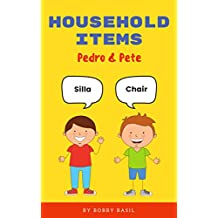 Household Items: Pedro & Pete (Pedro & Pete Level 1 Book 11)