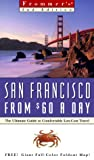 Frommer's San Francisco from $60 a Day, Matthew R. Poole, 0028630300