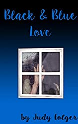 Black and Blue Love: A Lesbian Novel