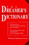 The Dreamer's Dictionary, Barbara Condron, 0944386164