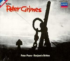Britten - Peter Grimes / Pears · C. Watson · Pease · Brannigan · J. Watson · Elms · Studholme · Kells · R. Nilsson · Lanigan · G. Evans · D. Kelly · ROH Covent Garden · Britten