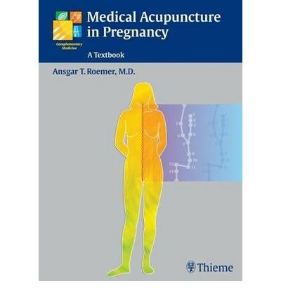 [(Medical Acupuncture in Pregnancy)] [Author: Ansgar Thomas Roemer] published on (July, 2005) Text fb2 book
