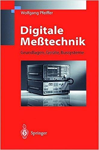 Digitale Messtechnik Grundlagen Gerate Bussysteme German Edition