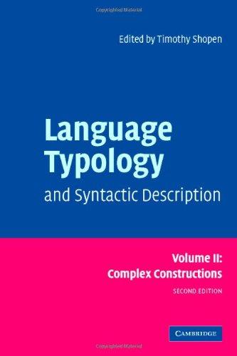 Language Typology and Syntactic Description, Vol. 2: Complex Constructions