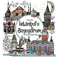İstanbulu Boyuyorum Her Yaş İçin Boyama Kitabı