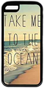 Beach Quote Take Me To The Ocean Theme Hard Back Cover Case For Iphone 5C
