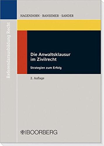 die-anwaltsklausur-im-zivilrecht-strategien-und-erfolg-referendarausbildung-recht