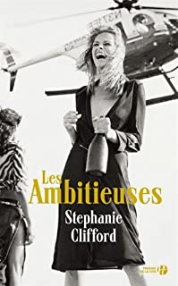 Les ambitieuses, Clifford, Stephanie