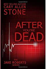 After You're Dead: A Jake Roberts Novel (The Jake Roberts Series) Paperback