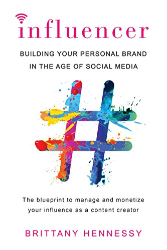 Influencer: Building Your Personal Brand in the Age of Social - Citadel Commerce In
