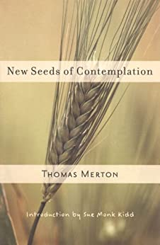 New Seeds of Contemplation by [Merton, Thomas]