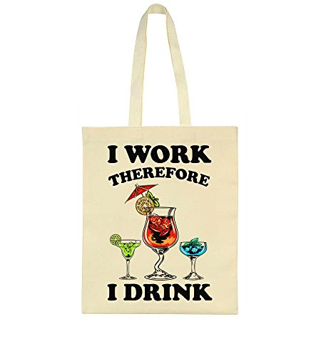 Therefore I Tote Drink I Work Bag vqHxfq5n