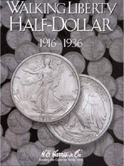 Walking Liberty Half Dollar #1 Coin Folder 1916-1936 HE HARRIS