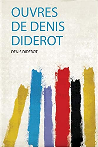 Ouvres Denis Diderot