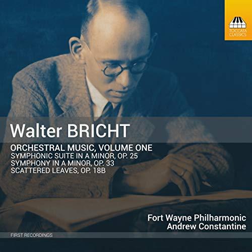 Bricht: Orchestral Music, Vol. 1 by Toccata Classics