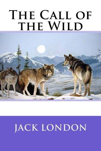 The Call of the Wild (The Call Of The Wild And White Fang)