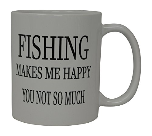 Rogue River Coffee Mug Fishing Makes Me Happy You Not So Much Fish Novelty Cup Great Gift Idea For Men Him Dad Grandpa Fisherman