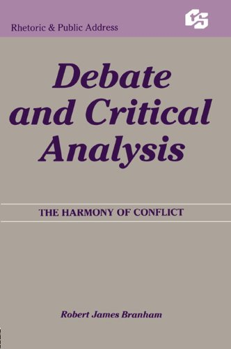 Debate and Critical Analysis: The Harmony of Conflict (Routledge Communication Series) Pdf