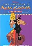 Disney's the Emperor's New Groove: The Junior Novelization