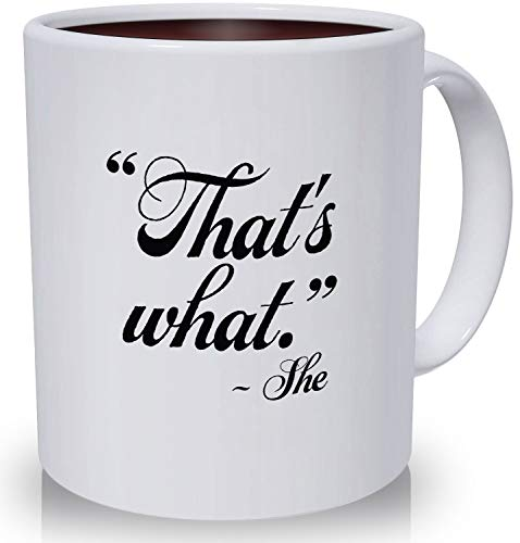 Best Funny Mugs Gift | That's What She Said Quote from The Office Gifts | The Office Merchandise 11 oz Funny Porcelain Coffee Mug is a Prime Mug for Mom, Dad and Friends, Christmas Stocking Stuffer - 11 Ounce Porcelain