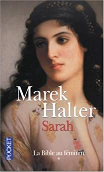 La Bible au féminin, Tome 1 : Sarah par Halter