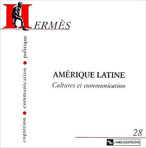 Livre gratuits Hermès - Cognition, communication, politique 28 : Amérique latine. Cultures et communication epub, pdf