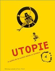 Utopie : La quête de la société idéale en Occident par Lyman Tower Sargent