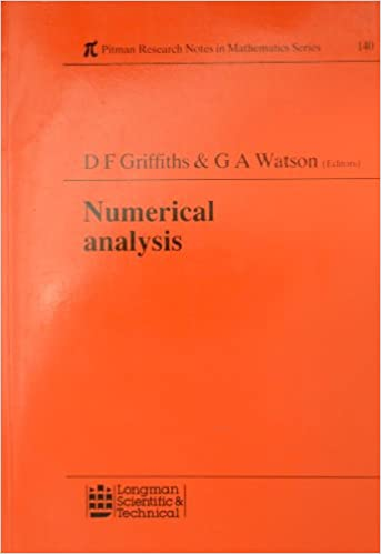 Numerical Analysis: v  1 (Pitman Research Notes in Mathematics