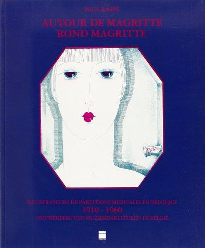 Autour de Magritte : Illustrateurs de partitions musicales en Belgique 1910-1960 - Rond Magritte : Ontwerpers van muziekpartituren in België