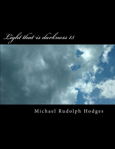 Light that is darkness 15: Can we handle the truth? (Light the is darkness) (Volume 15) pdf epub