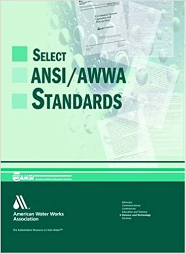 Select ANSI AWWA Standards For Small Systems American