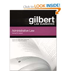 Gilbert Law Summaries: Administrative Law