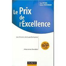PRIX DE L EXCELLENCE (LE) : LES 8 LEVIERS DE LA PERFORMANCE N.E.