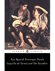Lazarillo de Tormes and the Swindler: Two Spanish Picaresque Novels