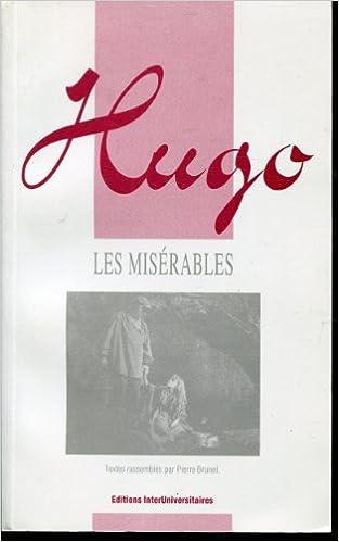 Victor Hugo ; Les Misérables (agrégation des lettres) pdf