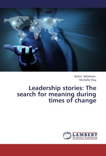 Download Leadership stories: The search for meaning during times of change PDF