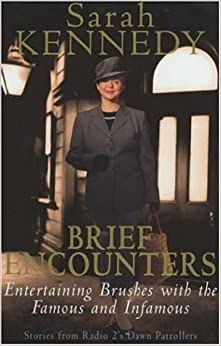 Book Brief Encounters: Brushes with the Famous and Infamous