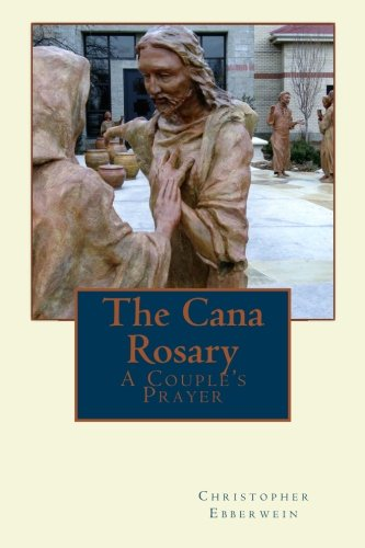 The Cana Rosary: A Couple's Prayer - Enrichment Book