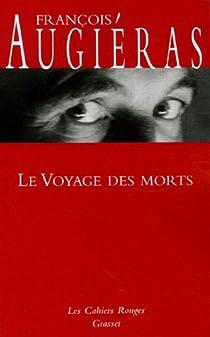 Le Voyage des morts par Augiéras