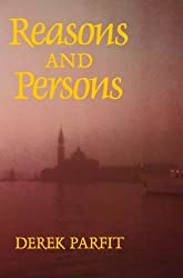 Reasons and Persons (Oxford Paperbacks)