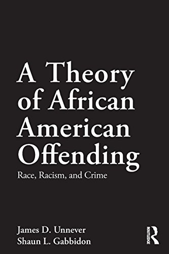 Books : A Theory of African American Offending: Race, Racism, and Crime (Criminology and Justice Studies)
