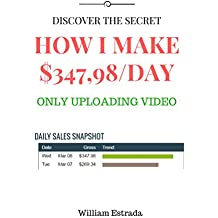 Discover The Secret How I Make $347,98/Day Only Uploading Video: It is suitable for anyone, anyone can do it easily