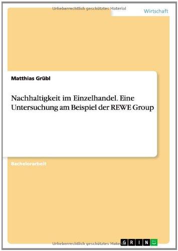 nachhaltigkeit-im-einzelhandel-eine-untersuchung-am-beispiel-der-rewe-group-german-edition