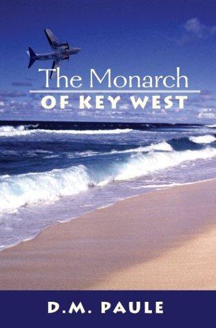 The Monarch of Key West PDF